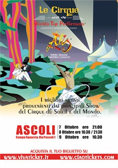 LE CIRQUE WITH THE WORLD'S TOP PERFORMERS ARRIVA AD ASCOLI